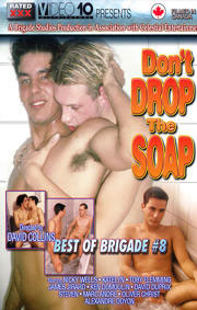 Best Of Brigade 8 Don't Drop The Soap, The